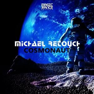 MICHAEL RETOUCH - Cosmonaut