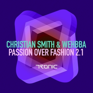 CHRISTIAN SMITH/WEHBBA - Passion Over Fashion 2.1