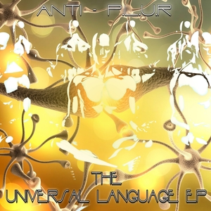 ANTI-PLUR - The Universal Language EP