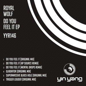 ROYAL WOLF - Do You Feel It EP