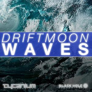 DRIFTMOON - Waves