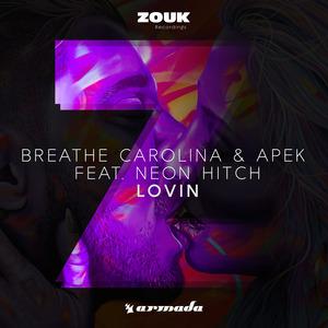 BREATHE CAROLINA/APEK feat NEON HITCH - Lovin