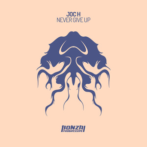 JOC H - Never Give Up