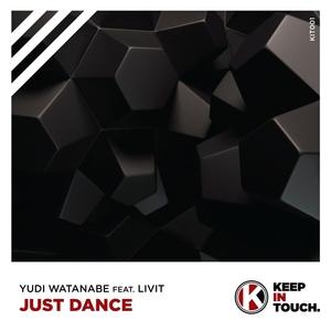 YUDI WATANABE feat LIVIT - Just Dance