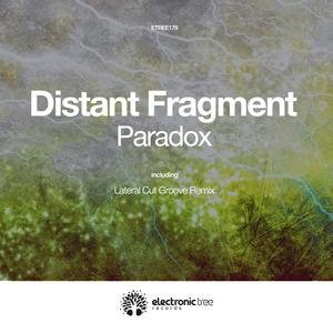 DISTANT FRAGMENT - Paradox