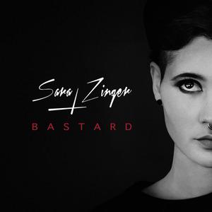 SARA ZINGER - Bastard EP