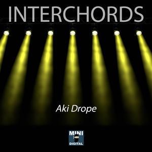 AKI DROPE - Interchords