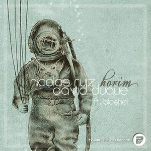 DAVID DUQUE/NICOLAS RUIZ feat BLOSHEL - Horim
