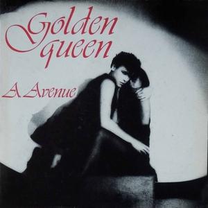A AVENUE - Golden Queen