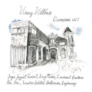 VINNY VILLBASS - Diversions Vol 1