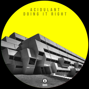 ACIDULANT - Doing It Right