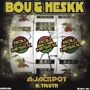 BOU/HESKK - Jackpot/Truth