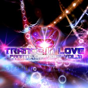 FANATIC EMOTIONS - Trance In Love Vol 11