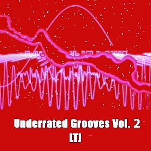 LTJ - Underrated Grooves Vol 2