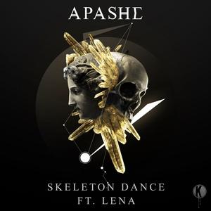 APASHE - Skeleton Dance