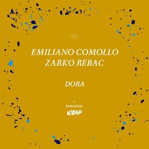 EMILIANO COMOLLO/ZARKO REBAC - Dora