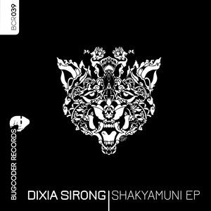 DIXIA SIRONG - Shakyamuni EP