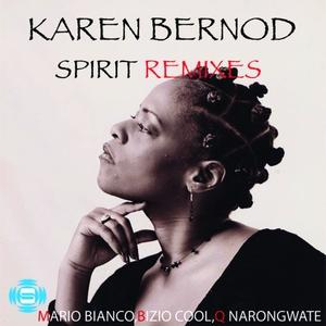 KAREN BERNOD - Spirit (Remixes)
