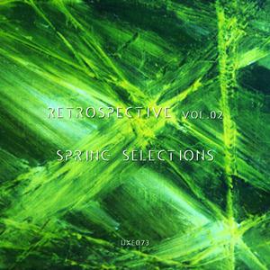 VARIOUS - Retrospective Vol 02 Spring Selections