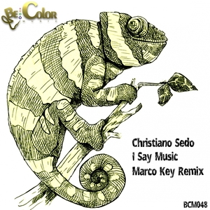 CHRISTIANO SEDO - I Say Music