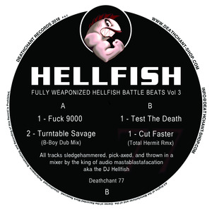 HELLFISH - Fully Weaponized Hellfish Battle Beats Vol 3