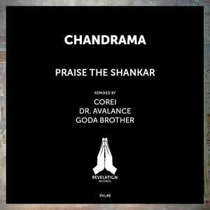 CHANDRAMA - Praise The Shankar