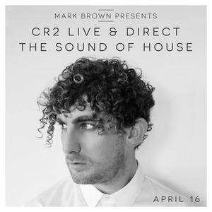 VARIOUS/MARK BROWN - Cr2 Live & Direct Radio Show April