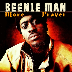 BEENIE MAN - More Prayer