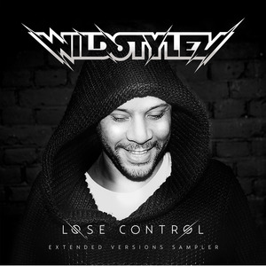 WILDSTYLEZ - Lose Control (Extended Versions Sampler)