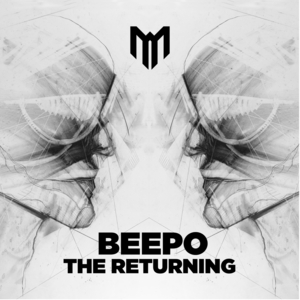 BEEPO - The Returning