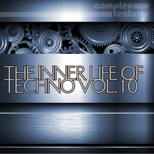 VARIOUS - The Inner Life Of Techno Vol 10