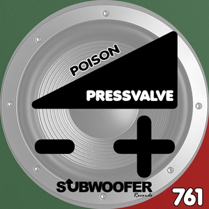 PRESSVALVE - Poison