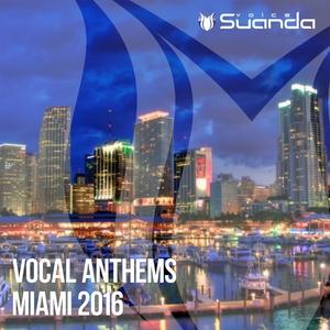 VARIOUS - Vocal Anthems Miami 2016