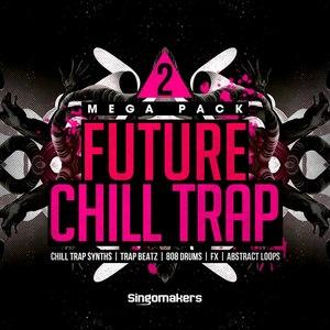 SINGOMAKERS - Future Chill Trap Mega Pack 2 (Sample Pack WAV/APPLE/LIVE/REASON)