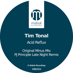 TIM TONAL - Acid Reflux