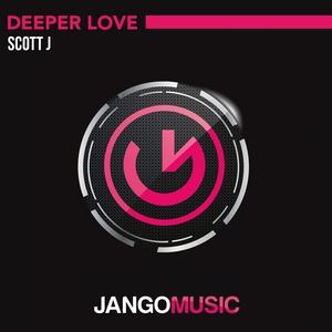 SCOTT J - Deeper Love