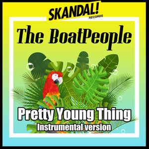 THE BOATPEOPLE - Pretty Young Thing