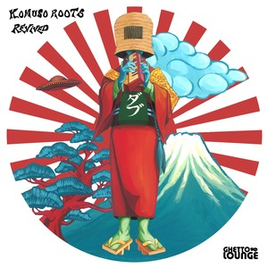 KOMUSO ROOTS - Revived
