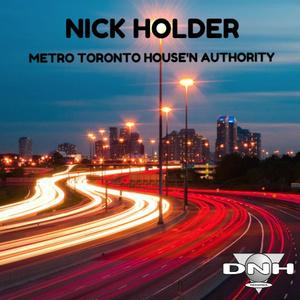 NICK HOLDER - Metro Toronto House'n Authority