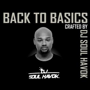DJ SOUL HAVOK - Back To Basics