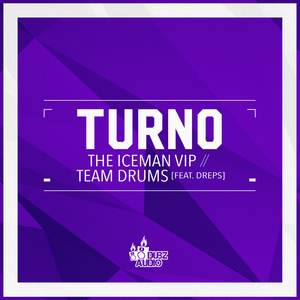 TURNO - The Iceman VIP/Team Drums