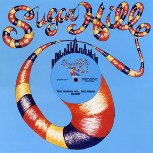 VARIOUS - The Sugar Hill Records Story