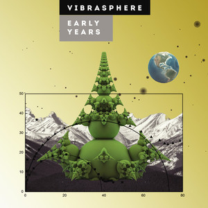 VIBRASPHERE - Early Years