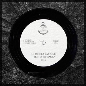 GIANLUCA FATIGATI - Keep On Lifting EP