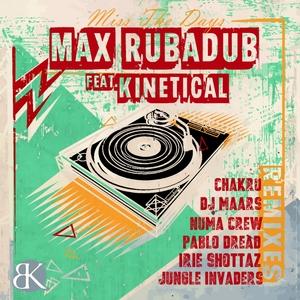 MAX RUBADUB feat KINETICAL - Miss The Days
