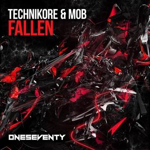 TECHNIKORE/MOB - Fallen