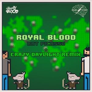 ROYAL BLOOD (SP) - Rat Picasso