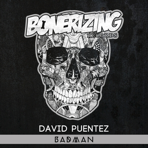 DAVID PUENTEZ - Badman