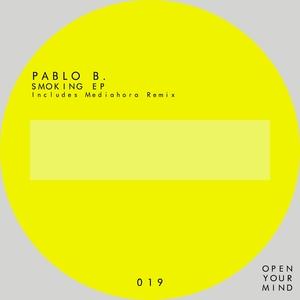 PABLO B - Smoking EP