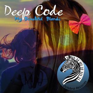 DEEP CODE - My Beautiful Blonde